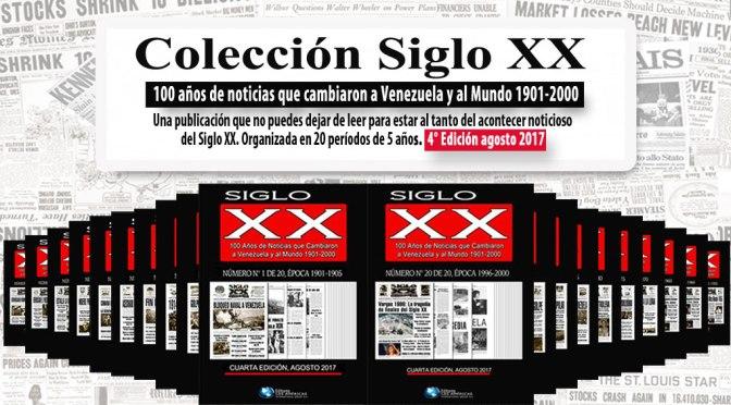 Colección SIGLO XX. 100 Años de Noticias.